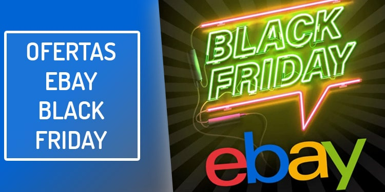 ofertas ebay viernes negro black friday
