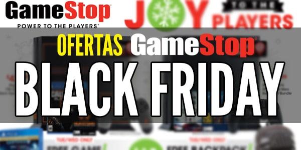 Ofertas Gamestop Viernes Negro Black Friday