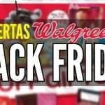 Ofertas Walgreens Viernes Negro Black Friday