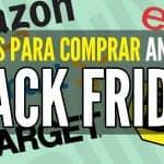 viernes negro tiendas para comprar antes de Black Friday