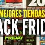 mejores tiendas black friday viernes negro