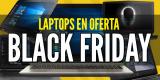 Laptops viernes negro 2019: Lista de ofertas en laptops Black Friday