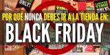 Por qué nunca debes comprar en la tienda durante Black Friday