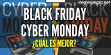 Black Friday o Cyber Monday: ¿Cuándo es mejor para conseguir ofertas?