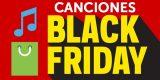 Lista de canciones Black Friday: Canciones para ir de compras el viernes negro 🎶🛍