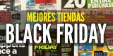 Tiendas Black Friday 2019: 45 tiendas que debes visitar el viernes negro 📱🛍