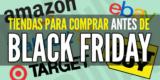 Viernes negro: Mejores tiendas para comprar antes de Black Friday